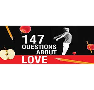 147 Questions about Love