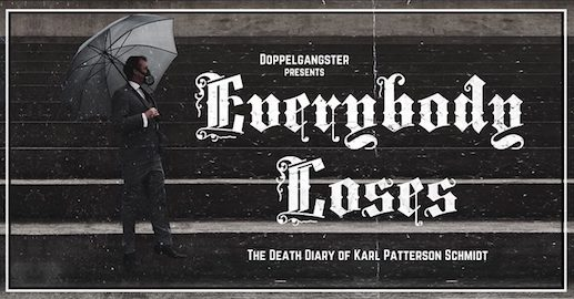 Everybody Loses: The Death Diary of Karl Patterson Schmidt