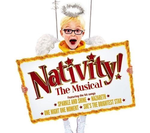NEW SHOW – NATIVITY! THE MUSICAL