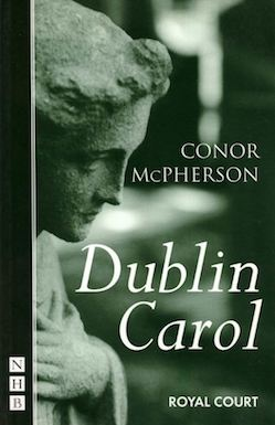 CASTING ANNOUNCED FOR SHERMAN THEATRE'S PRODUCTION OF CONOR MCPHERSON'S DUBLIN CAROL