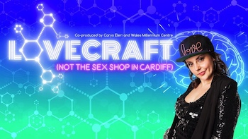 ENGLISH AND WELSH VERSIONS OF CARYS ELERI'S LOVECRAFT (NOT THE SEX SHOP IN CARDIFF) 