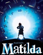 RSC's HIT SHOW 'MATILDA THE MUSICAL' COMES TO THE CENTRE FOR CHRISTMAS 2018