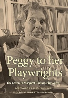 Theatre Writer Book by Peggy to Her Playwrights- Selected & Edited by Colin Chambers