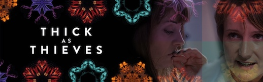 Thick As Thieves by Katherine Chandler by Theatr Clwyd and Clean Break