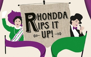 Rhondda Rips It Up! by Welsh National Opera