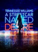 A STREETCAR NAMED DESIRE  by English Touring Theatre with Nuffield Southampton Theatres and Theatr Clwyd
