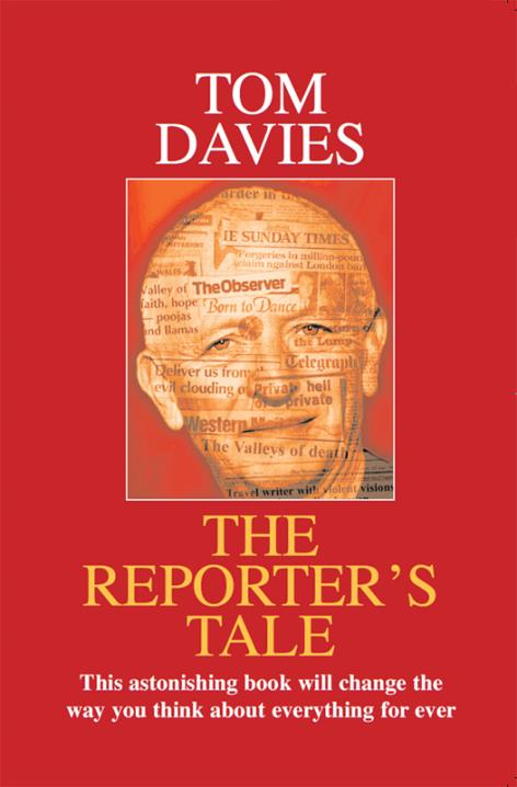 A Political Diary by Tom Davies- The Reporter's Tale
