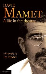 "Theatre Writer Book by Ira Nadel ""A Life in the Theatre"""